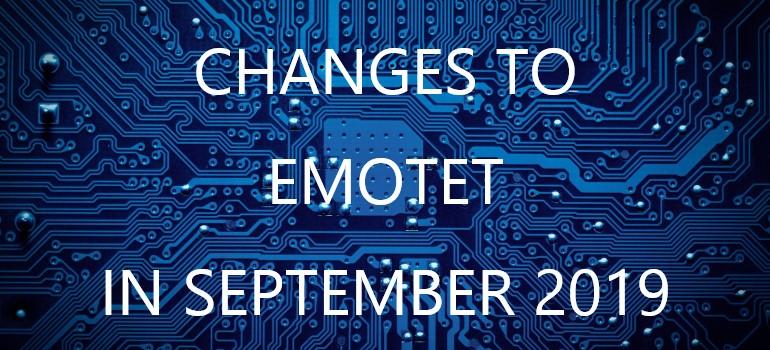 CHANGE TO EMOTET IN SEPTEMBER 2019